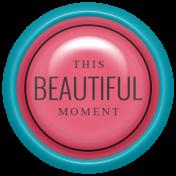 Good Life June 21_Brad Plastic-Beautiful Moment
