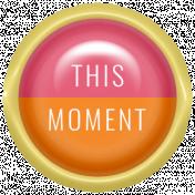Good Life June 21_Brad Plastic-This Moment