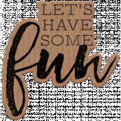 Good Life June 21 Collage_Wordart-Let's Have Some Fun-Cardboard Sticker
