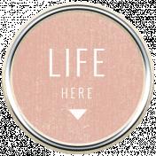 Good Life July 21_Circle-Life Here-Brad