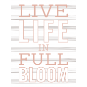 Good Life July 21_Pocket Card-Live Life In Full Bloom 3x4