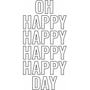 Good Life Aug 21_Stamp-Oh Happy Day