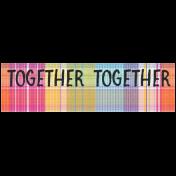 Good Life Aug 21_Tag Label-Together