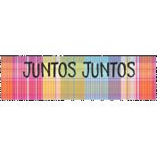Good Life Aug 21_Tag Label Español-Juntos