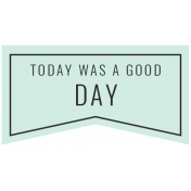 The Good Life: April 2021 Labels & Stickers Kit- Print Label today was a good day