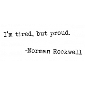 Good Life Oct 21 Collage_Word Strip-I'm Tired But Proud