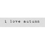 Autumn Art Word Snippet- I Love Autumn