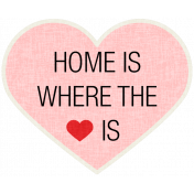 Home Is Where The Heart Is- Our House Elements