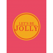 Jolly- Let's Be Jolly Card