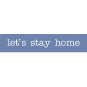 Winter Arabesque Label- Let's Stay Home
