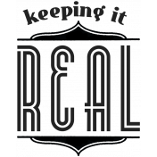 Label 6- Keeping It Real- Here & Now Word Art Template