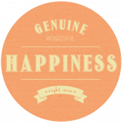 Genuine Happiness- Here & Now Word Art