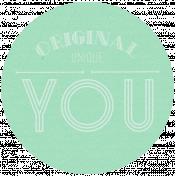 Original Unique You- Here & Now Word Art