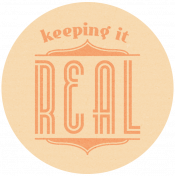 Keeping It Real- Here & Now Word Art