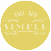 Pure And Simple- Here & Now Word Art