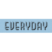 Everyday Label- Here & Now Word Art