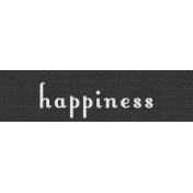 Happiness Label- Here & Now Word Art
