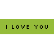 Video Game Valentine Label- I Love You