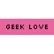 Video Game Valentine Label- Geek Love