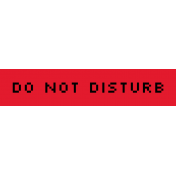 Video Game Valentine Label- Do Not Disturb