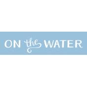 Oregonian Label- On the Water