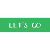 Oregonian Label- Let's Go