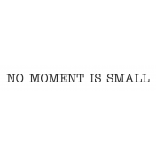 Oregonian Label No Moment Is Small