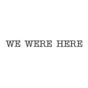 Oregonian Label We Were Here