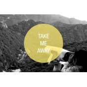 Travel Photo Card Take Me Away