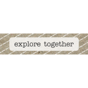 Kraft Travel Label Explore Together
