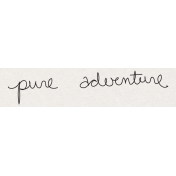 Travel Word Snippet Pure Adventure