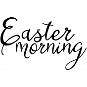 Easter Word Art Easter Morning