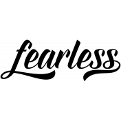 Be Bold Word Art Fearless