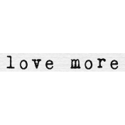 Word Snippet Love More