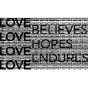 Believes Hopes Endures Word Art