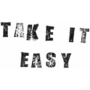 Stamped Word Art Take It Easy