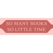 Fine Print Label So Many Books