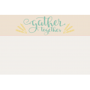 To Gather Journal Card 01 4x6