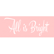 Festive Label All Is Bright