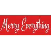 Festive Label Merry Everything