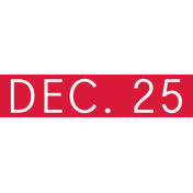 Christmas Day Word Label Dec25