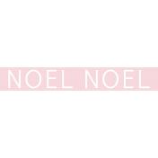 Christmas Day Word Label Noel