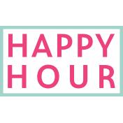 Fancy Drinks Happy Hour Word Art