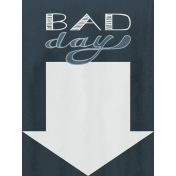 Bad Day- Journal Cards- Bad Day 3x4