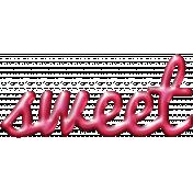 For The Love- Wordart- Sweet