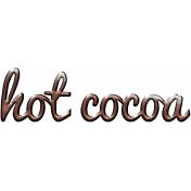 For The Love- Wordart- Hot Cocoa