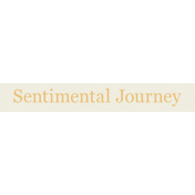 YesterYear- Elements- Sentimental Journey