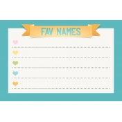 Baby On Board- Journal Cards 6x4- Fav Names