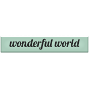 Spring Day- Elements- Word Art- Wonderful World