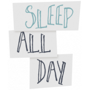 Cozy Day- Elements- Word Art- Sleep All Day